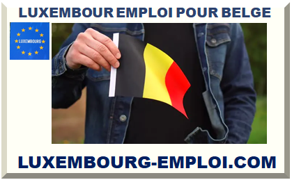 LUXEMBOUR EMPLOI POUR BELGE